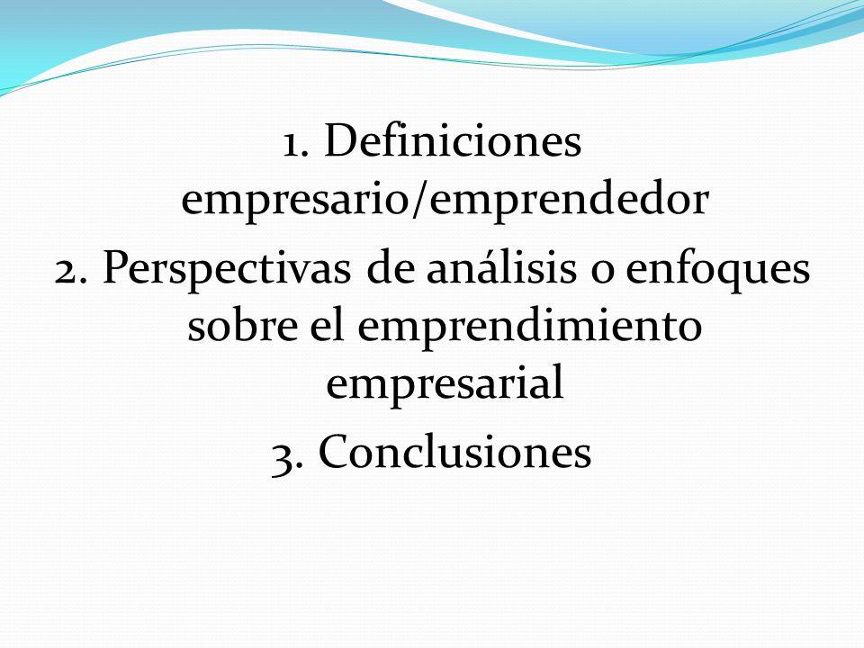 1. Definiciones empresario/emprendedor