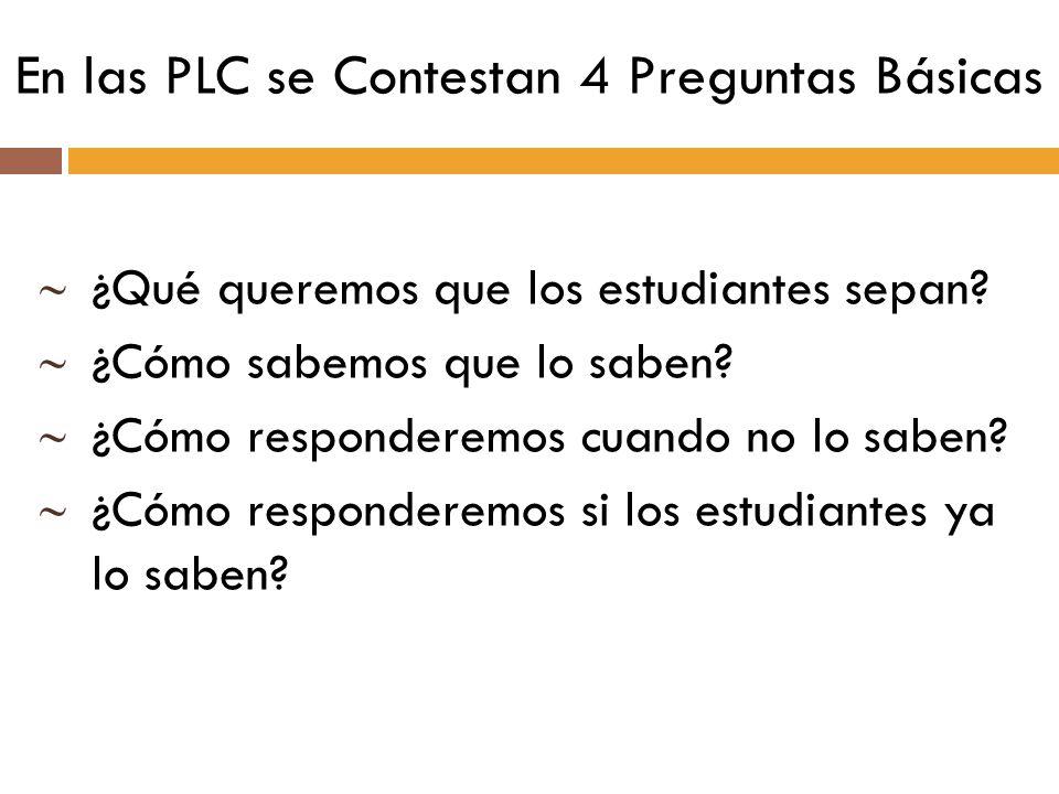 En las PLC se Contestan 4 Preguntas Básicas