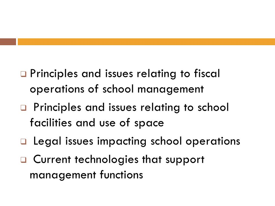 Principles and issues relating to fiscal operations of school management