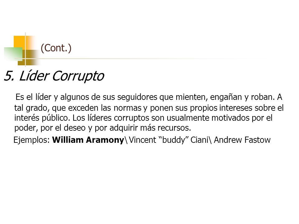 (Cont.)5. Líder Corrupto.