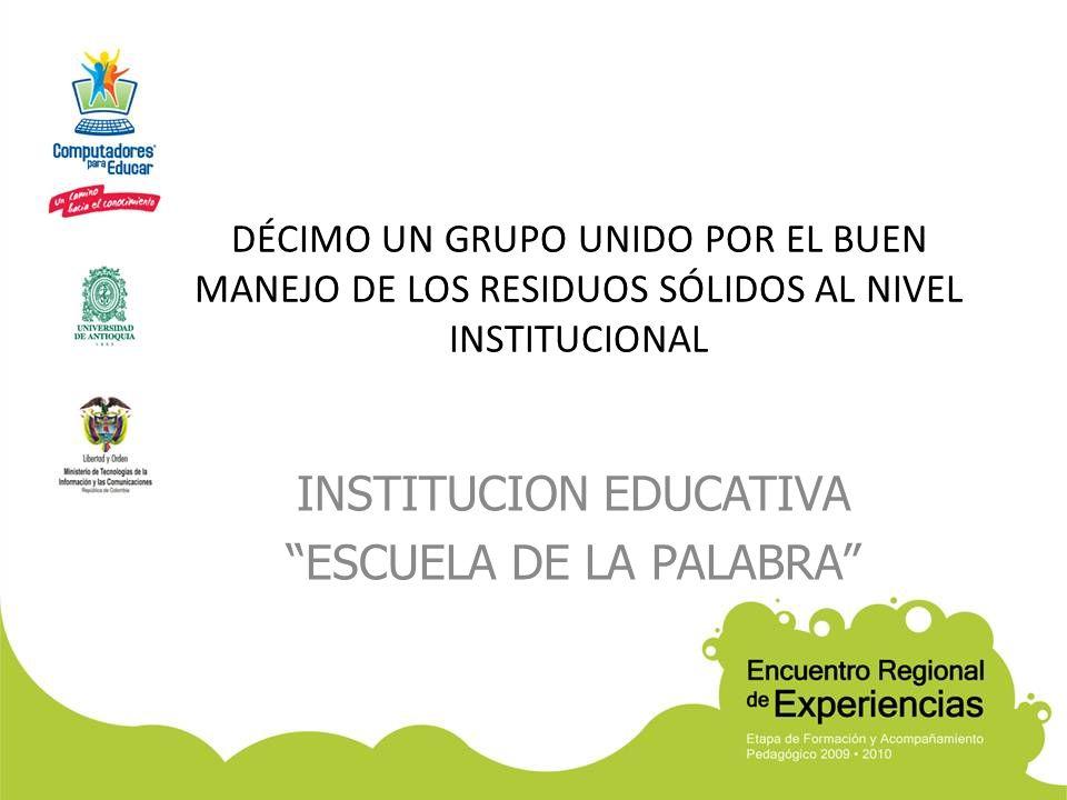INSTITUCION EDUCATIVA ESCUELA DE LA PALABRA