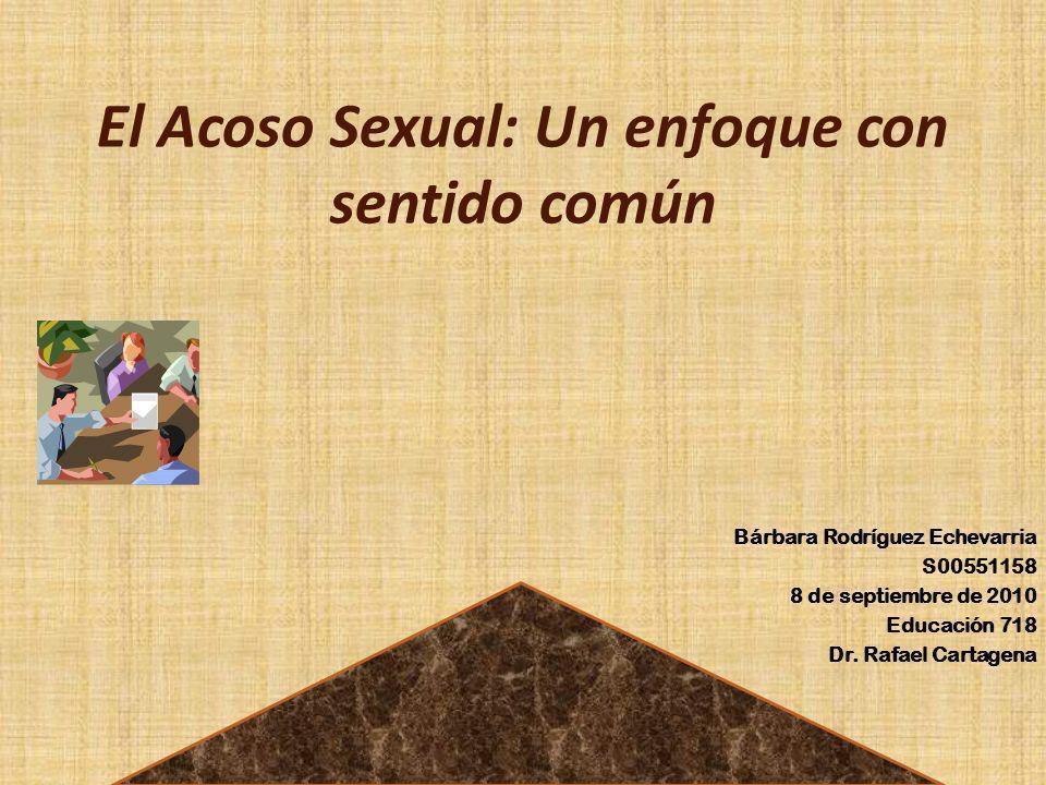 El Acoso Sexual: Un enfoque con sentido común