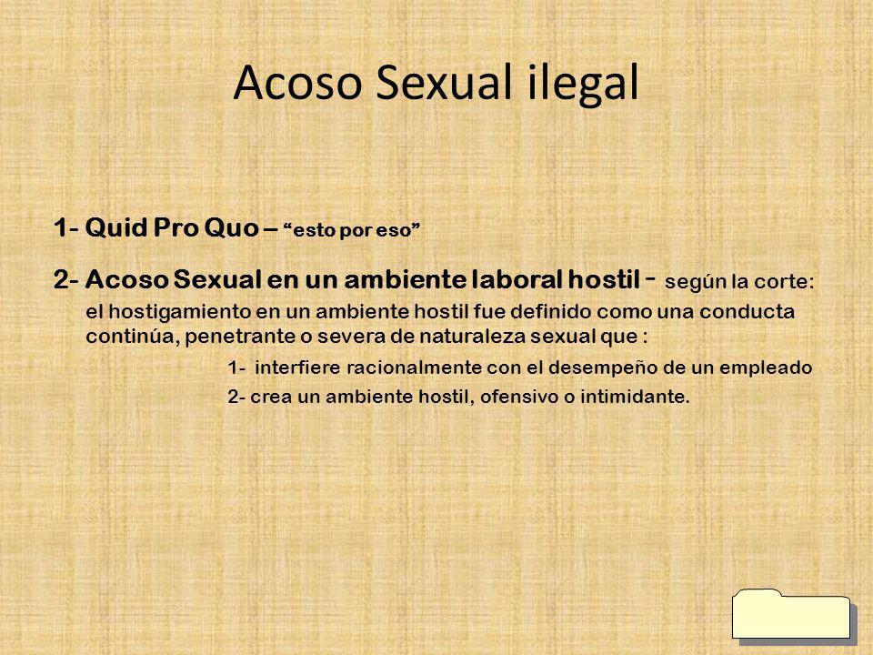 Acoso Sexual ilegal 1- Quid Pro Quo – esto por eso