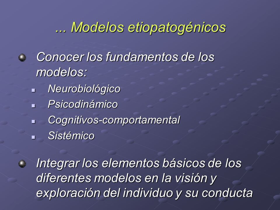 ... Modelos etiopatogénicos