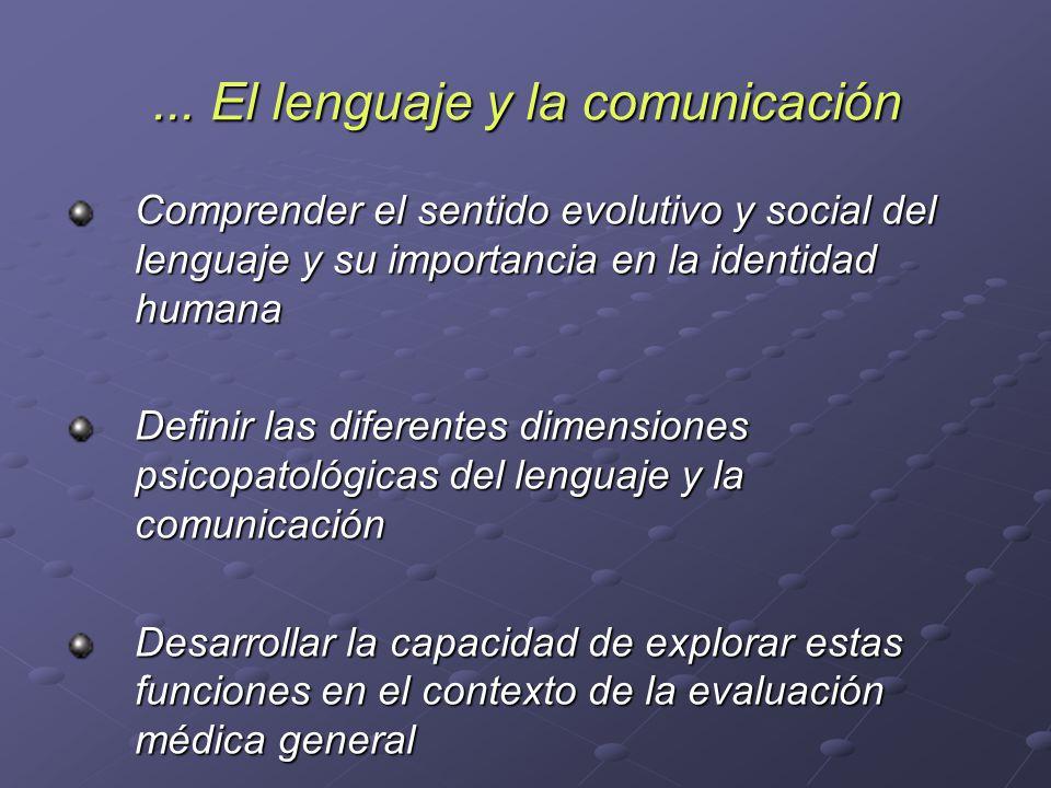 ... El lenguaje y la comunicación