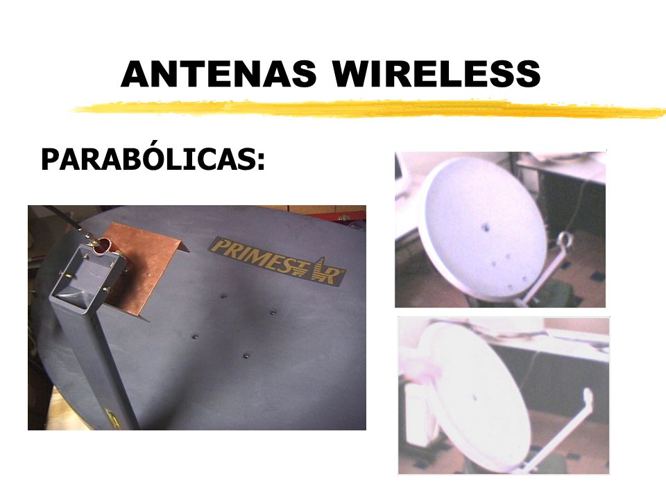 ANTENAS WIRELESS PARABÓLICAS: