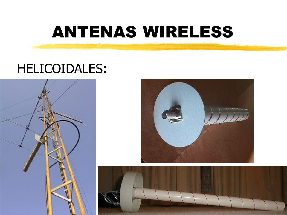 ANTENAS WIRELESS HELICOIDALES: