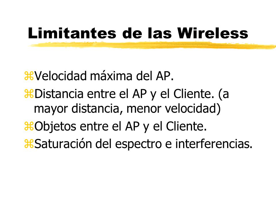 Limitantes de las Wireless