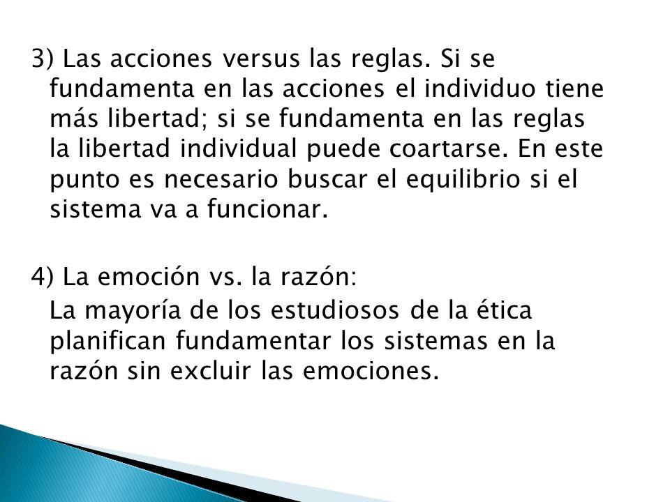 3) Las acciones versus las reglas