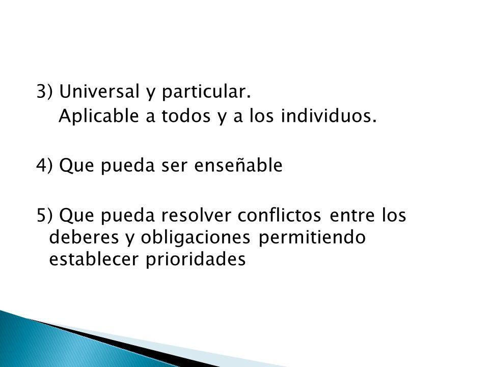 3) Universal y particular.