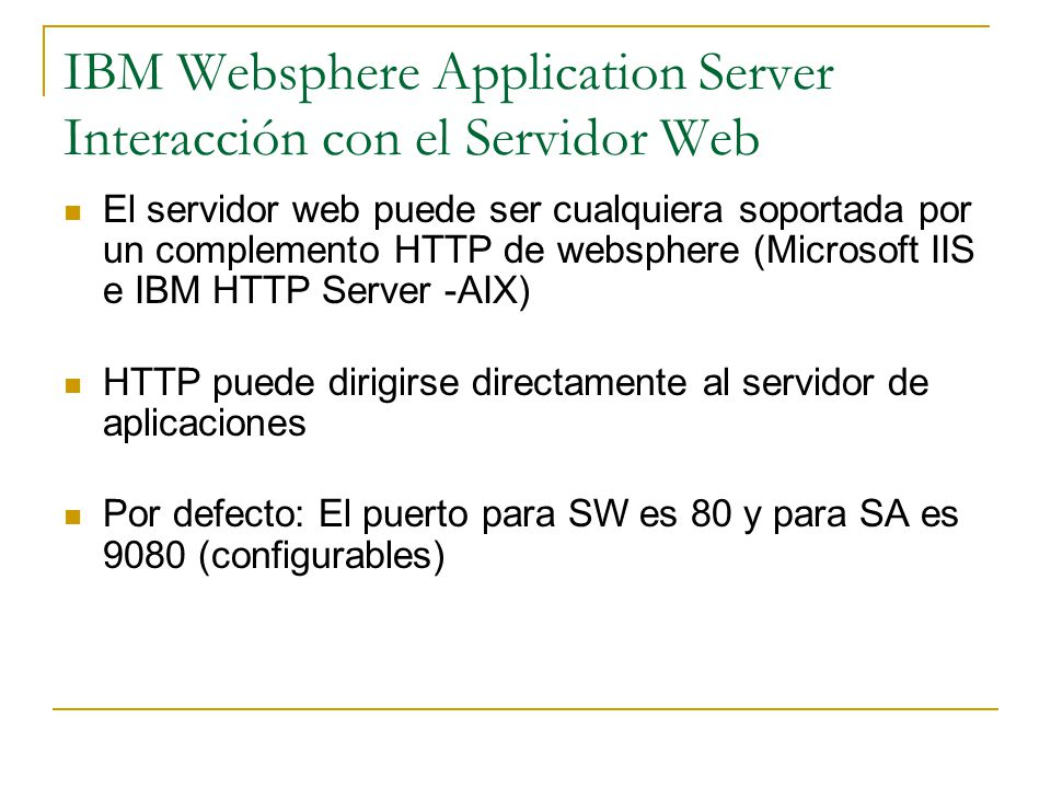 IBM Websphere Application Server Interacción con el Servidor Web