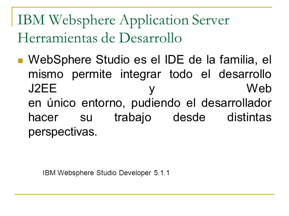 IBM Websphere Application Server Herramientas de Desarrollo
