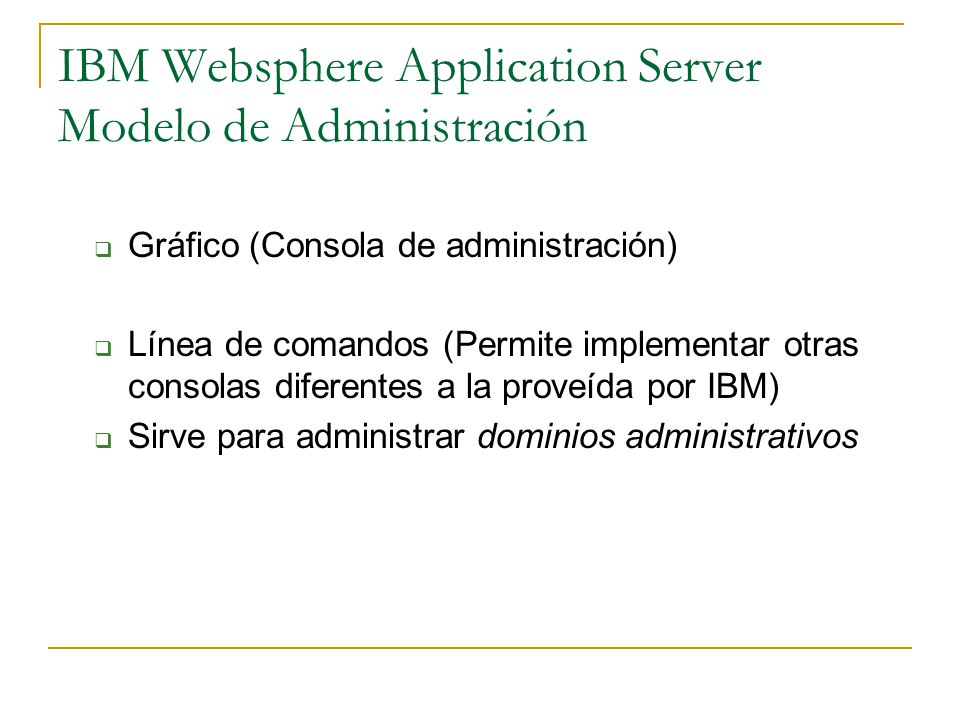 IBM Websphere Application Server Modelo de Administración