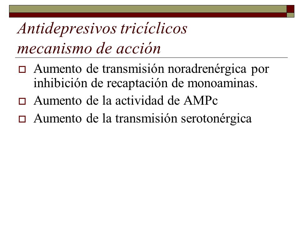 Antidepresivos tricíclicos mecanismo de acción