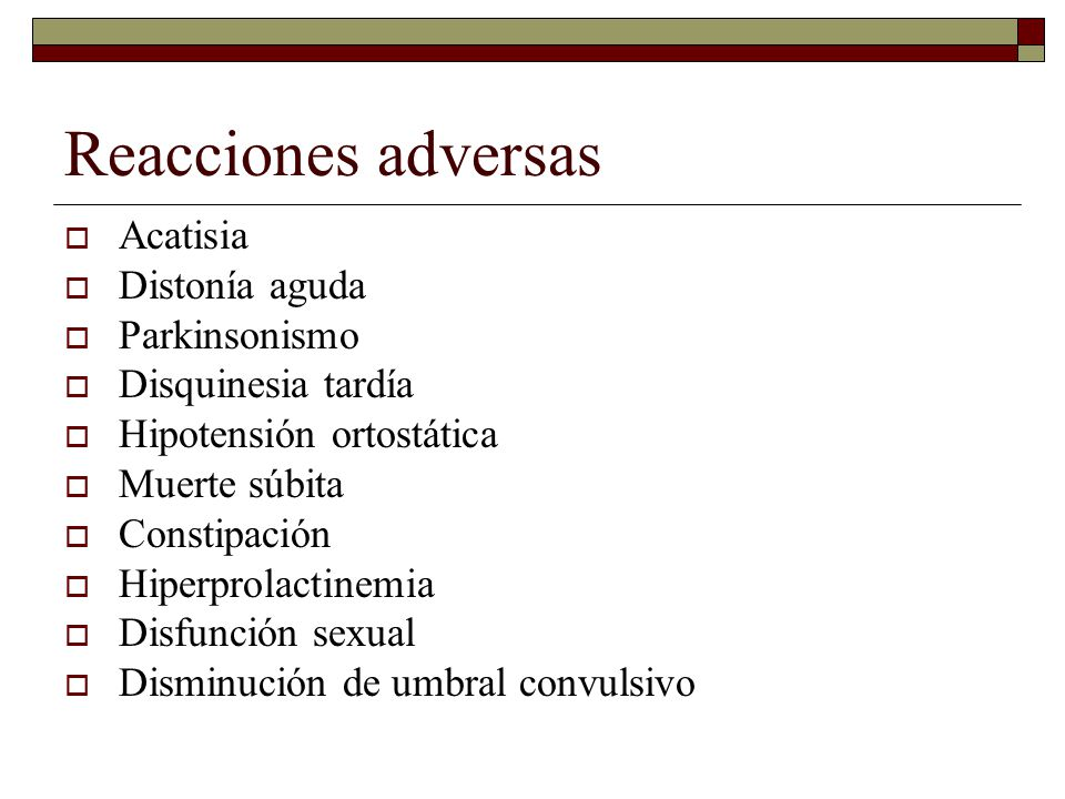 Reacciones adversas Acatisia Distonía aguda Parkinsonismo