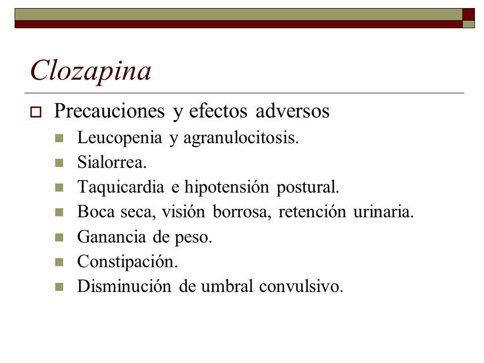 Clozapina Precauciones y efectos adversos