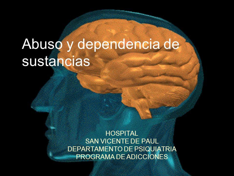 Abuso y dependencia de sustancias