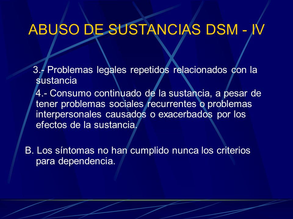 ABUSO DE SUSTANCIAS DSM - IV