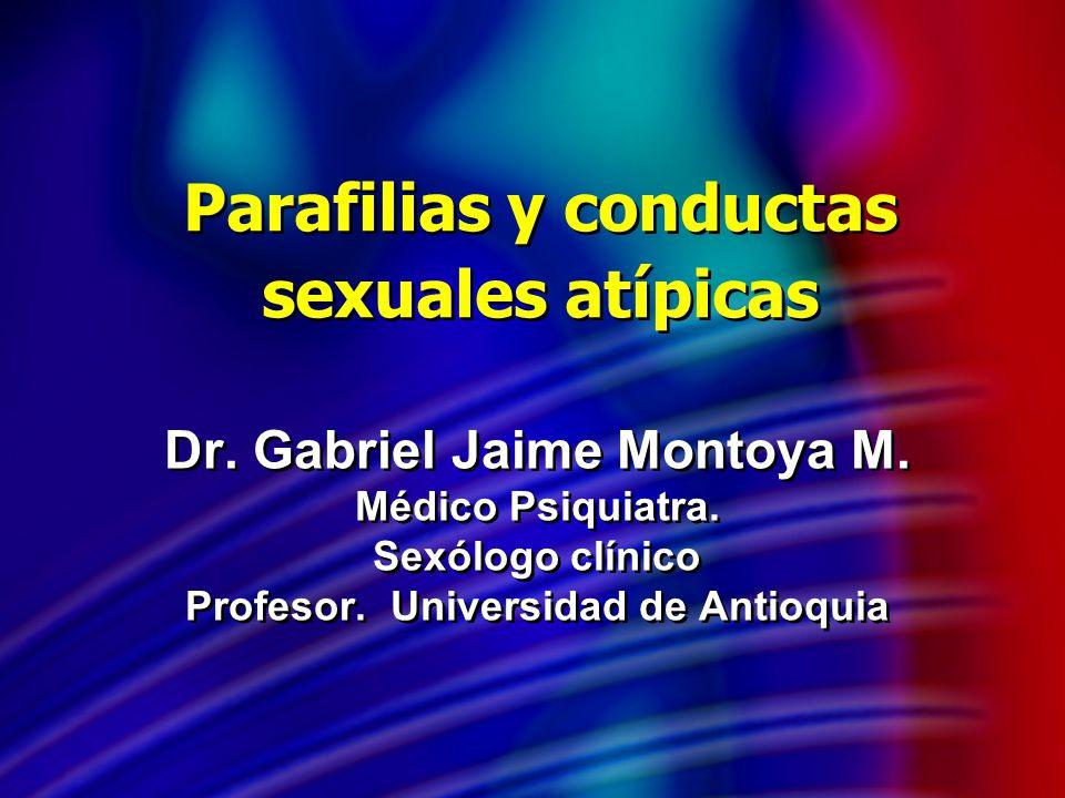 Parafilias y conductas sexuales atípicas