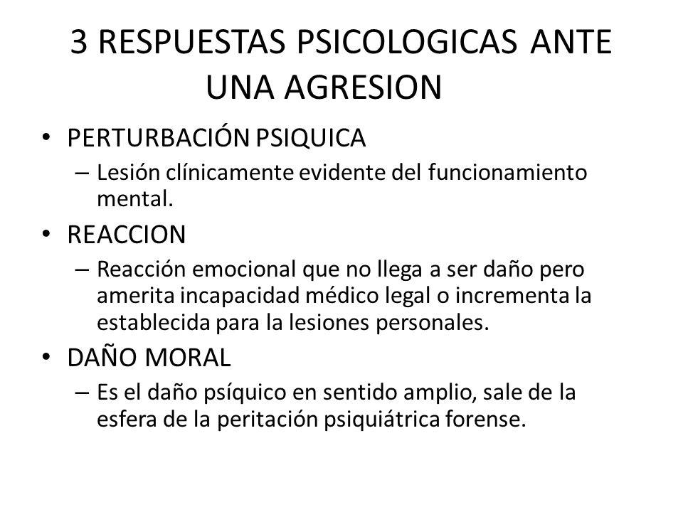 3 RESPUESTAS PSICOLOGICAS ANTE UNA AGRESION
