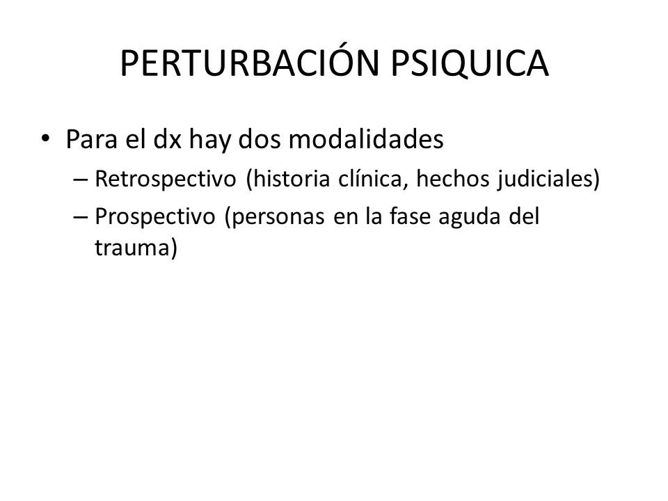 PERTURBACIÓN PSIQUICA