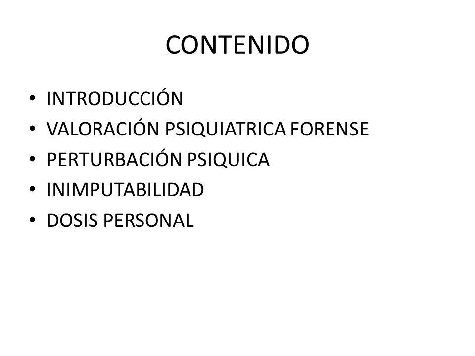 CONTENIDO INTRODUCCIÓN VALORACIÓN PSIQUIATRICA FORENSE