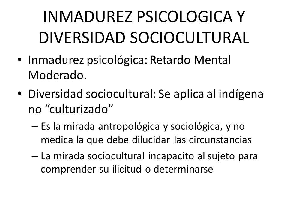 INMADUREZ PSICOLOGICA Y DIVERSIDAD SOCIOCULTURAL