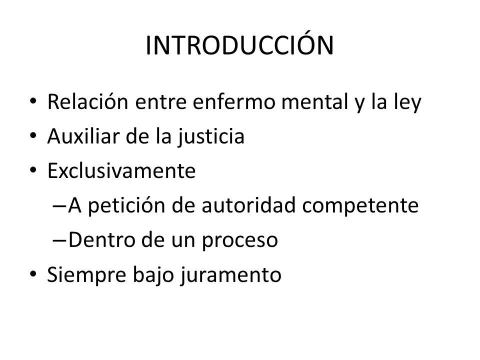 INTRODUCCIÓN Relación entre enfermo mental y la ley