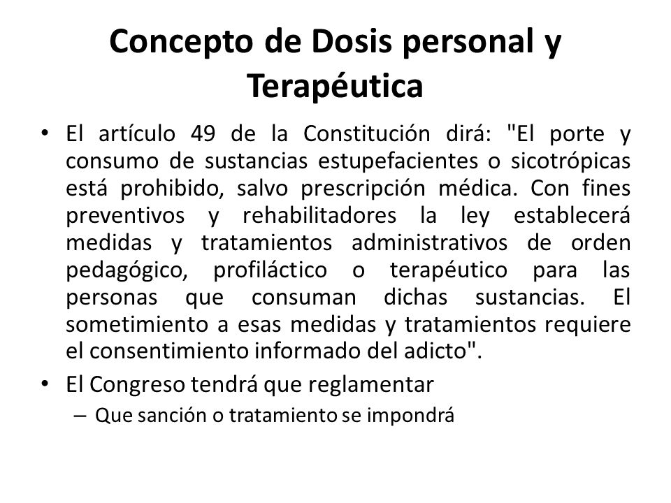 Concepto de Dosis personal y Terapéutica