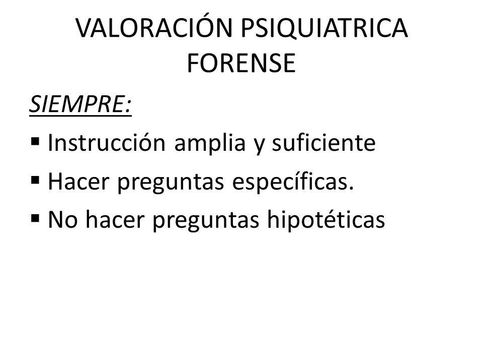 VALORACIÓN PSIQUIATRICA FORENSE