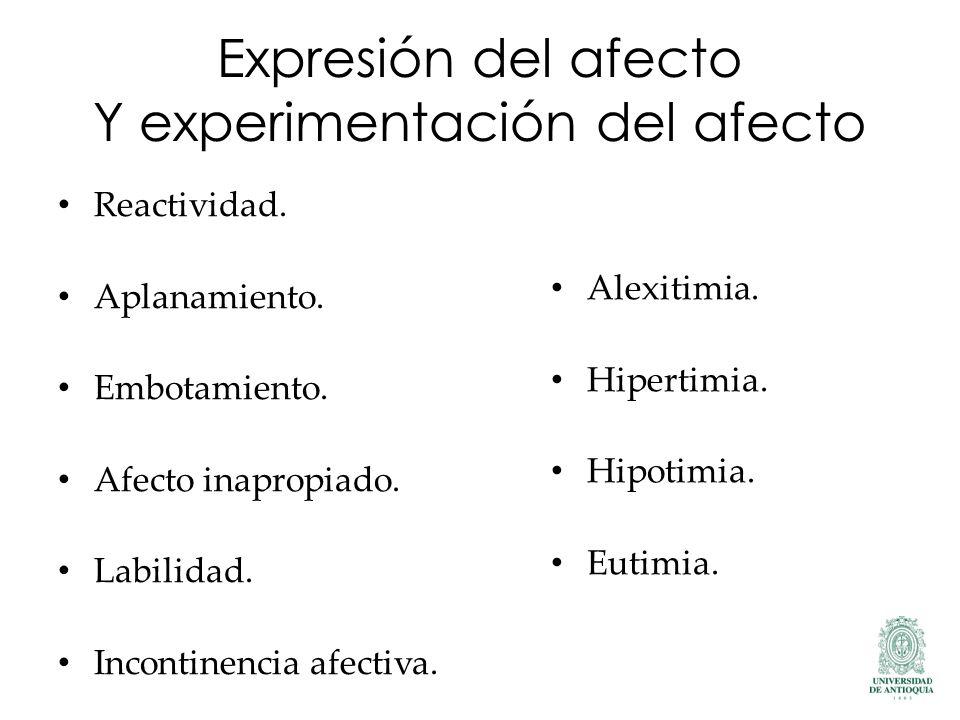 Expresión del afecto Y experimentación del afecto