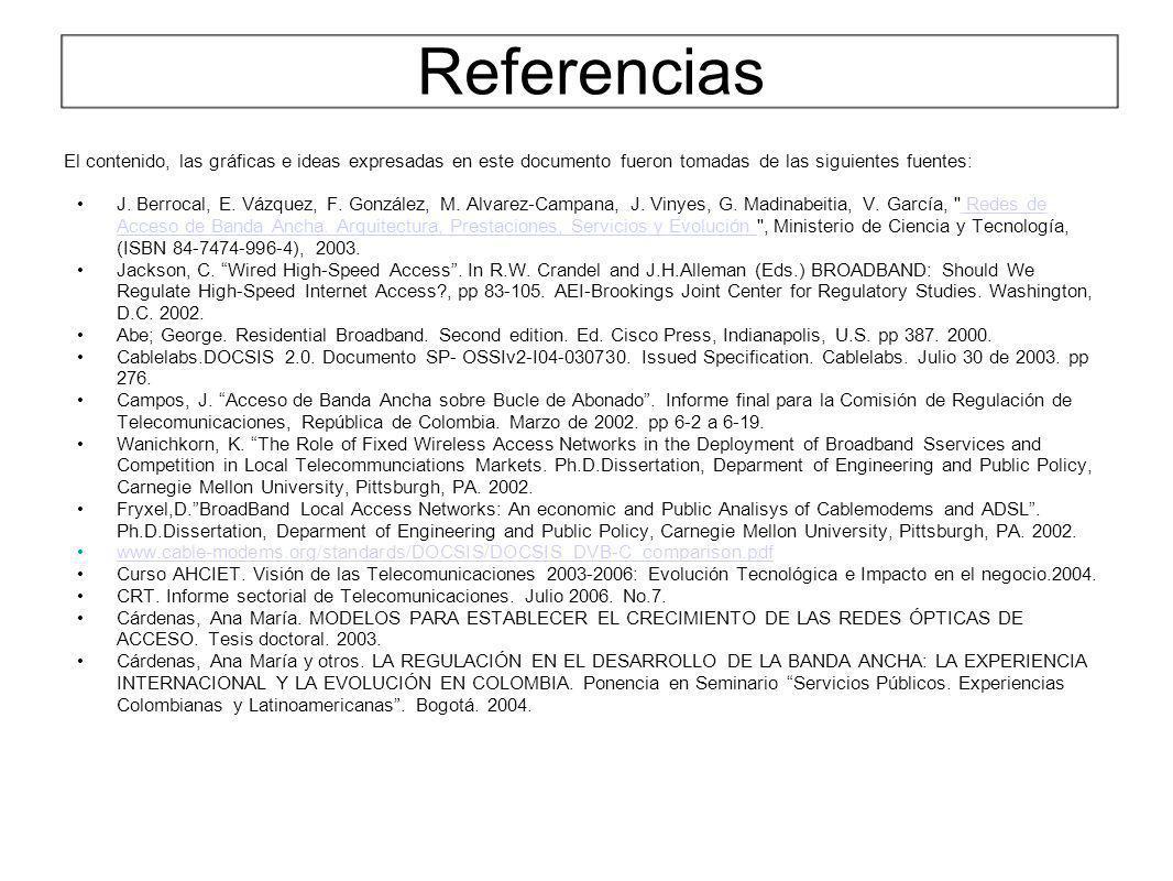 Referencias El contenido, las gráficas e ideas expresadas en este documento fueron tomadas de las siguientes fuentes: