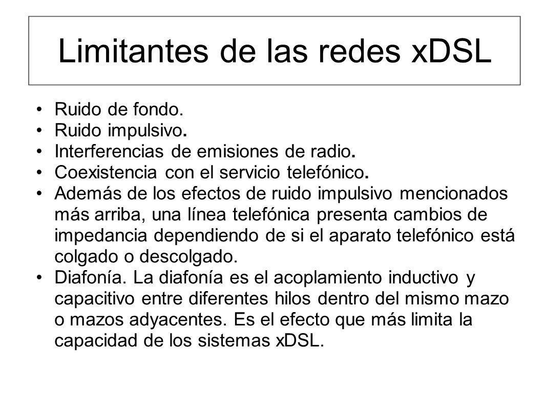 Limitantes de las redes xDSL