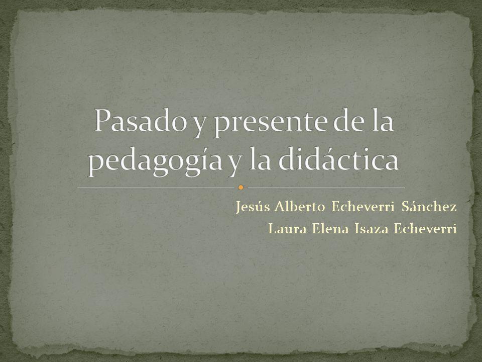 Pasado y presente de la pedagogía y la didáctica