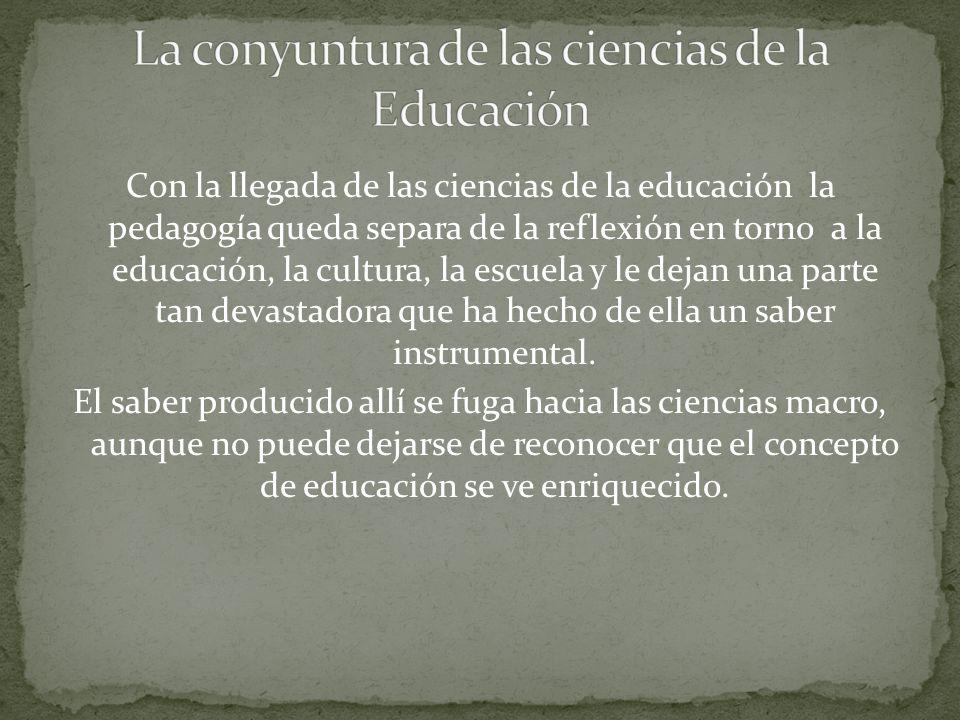 La conyuntura de las ciencias de la Educación