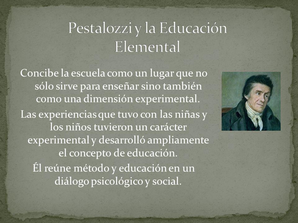 Pestalozzi y la Educación Elemental