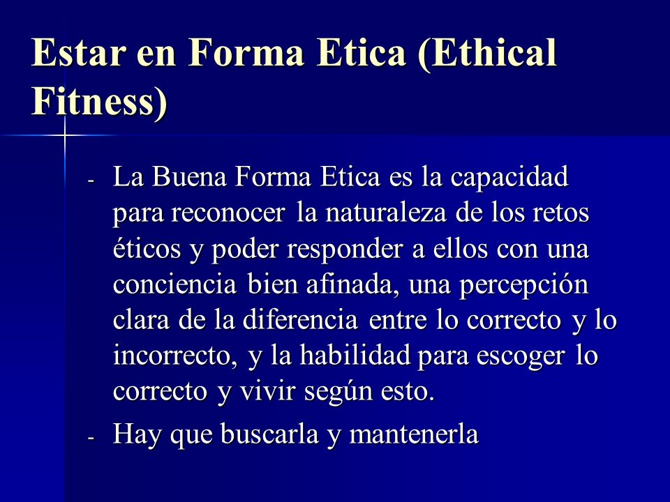 Estar en Forma Etica (Ethical Fitness)
