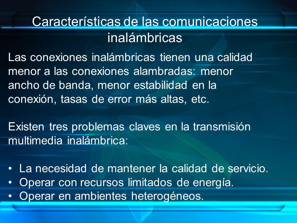 Características de las comunicaciones inalámbricas
