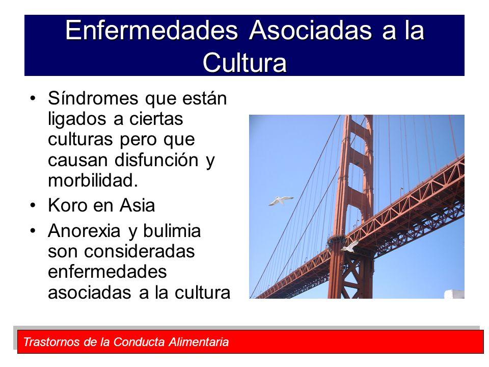 Enfermedades Asociadas a la Cultura