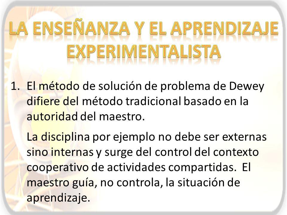 La enseÑanza y el aprendizaje experimentalista