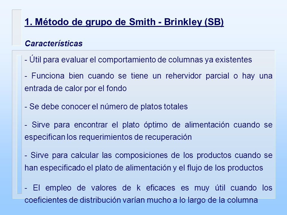 1. Método de grupo de Smith - Brinkley (SB)