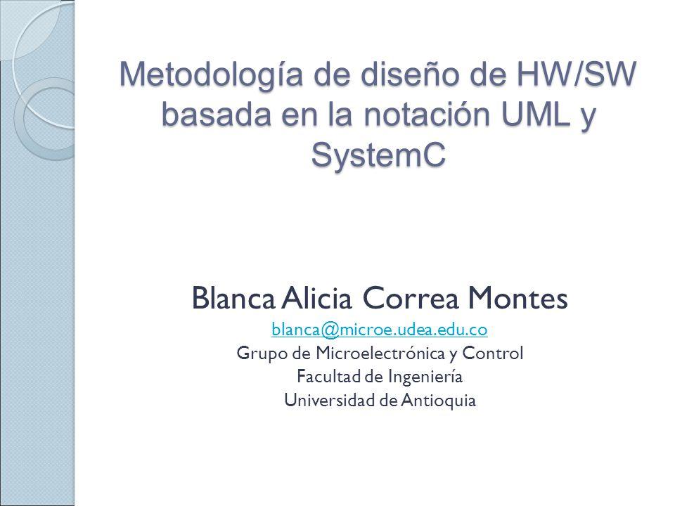 Metodología de diseño de HW/SW basada en la notación UML y SystemC