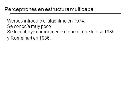 Perceptrones en estructura multicapa