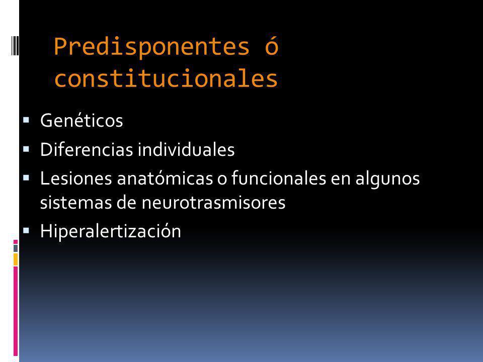 Predisponentes ó constitucionales