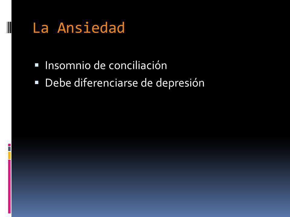 La Ansiedad Insomnio de conciliación Debe diferenciarse de depresión