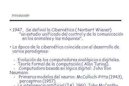 1947, Se definió la Cibernética ( Norbert Wiener)