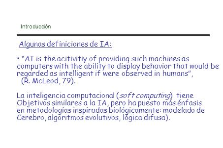 Algunas definiciones de IA: