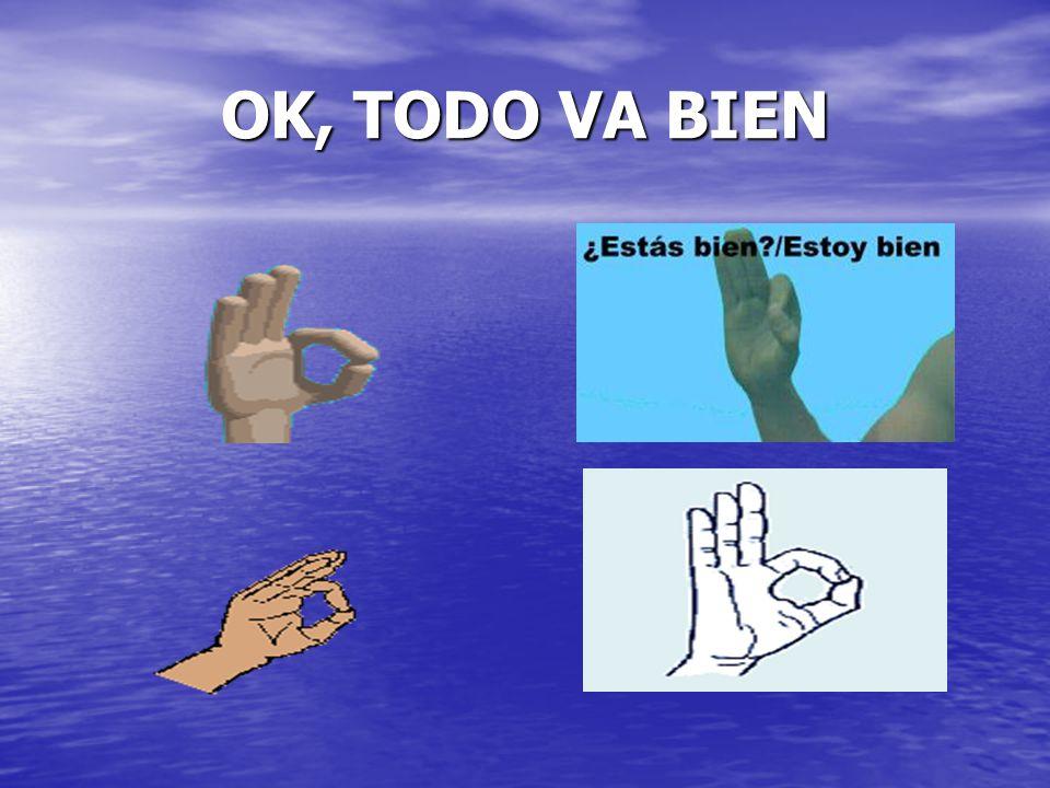 OK, TODO VA BIEN