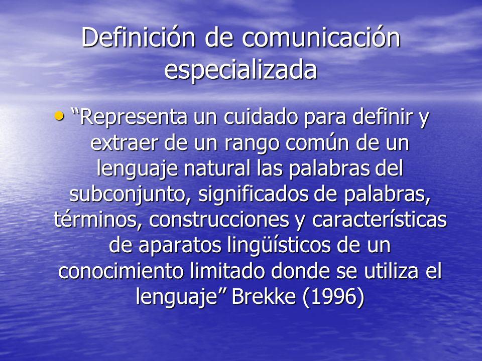 Definición de comunicación especializada