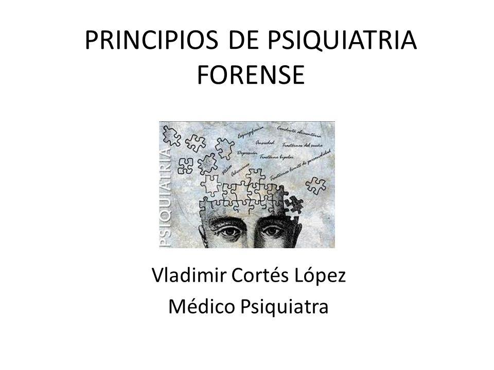 PRINCIPIOS DE PSIQUIATRIA FORENSE